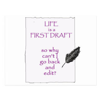 Life is a First Draft Postcard