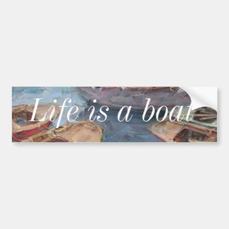 Life is a Fish Boat Oil Painting Bumper Sticker