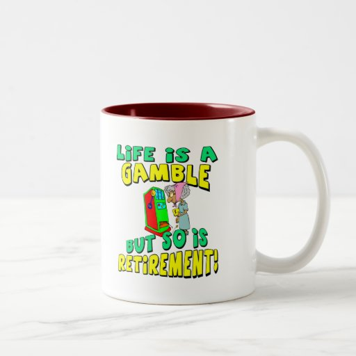 Life Is A Gamble (4) Mug