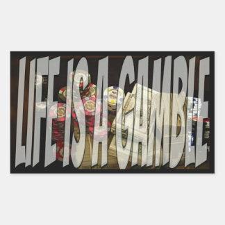 Life is a Gamble Rectangular Sticker