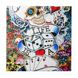 LIFE IS A GAMBLE TATTOO ART TILE