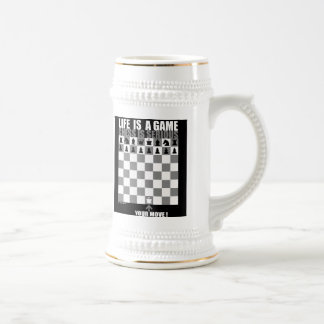Life is a game, chess is serious beer stein