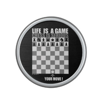 Life is a game, chess is serious bluetooth speaker