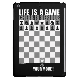 Life is a game, chess is serious iPad air cover