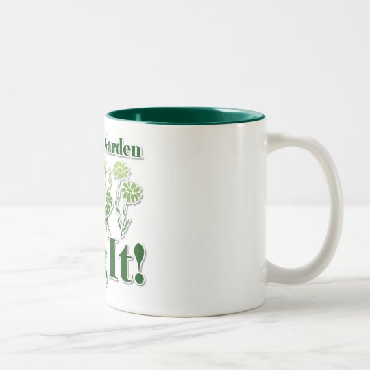 Life is a Garden Two-Tone Coffee Mug
