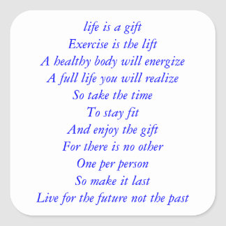 Life is a gift poem square sticker
