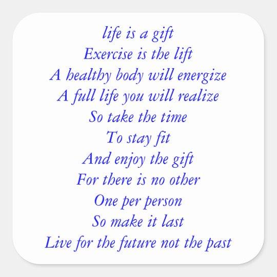 Life Is A Gift Poem Square Sticker Zazzle Com