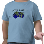 Life is a gift tshirts