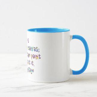 Life is a great big canvas Danny Kaye quote mug