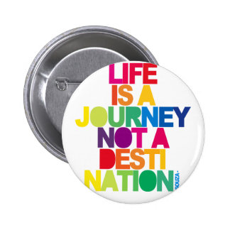 Life Is A Journey Pin