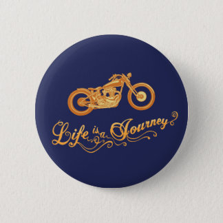 Life is a Journey Button