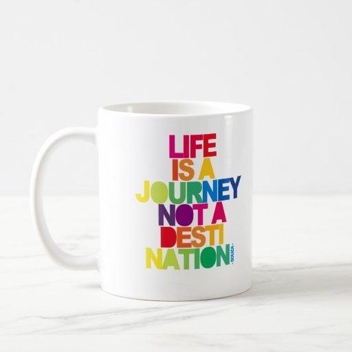 Life Is A Journey Coffee Mug