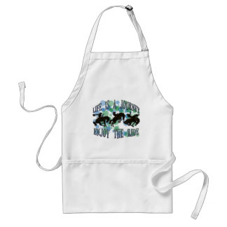 LIFE IS A JOURNEY, ENJOY THE RIDE ADULT APRON