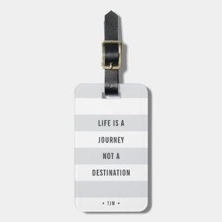 Life is a Journey | Monogrammed Travel Quote Luggage Tag