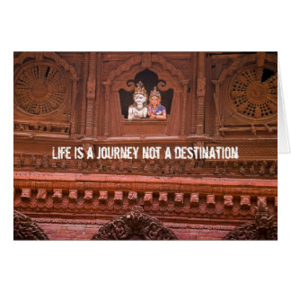 Life is a journey not a destination card