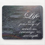 Life is a Journey quote inspirational mousepad