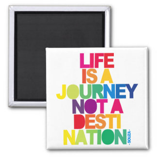 Life Is A Jurney 2 Inch Square Magnet