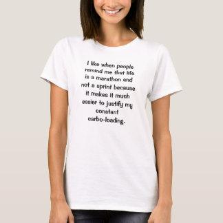 """Life is a Maraton"" T-shirt"