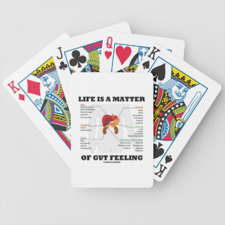 Life Is A Matter Of Gut Feeling Anatomical Humor Bicycle Playing Cards
