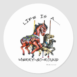 Life Is A Merry-Go-Round Classic Round Sticker