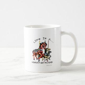 Life Is A Merry-Go-Round Coffee Mug