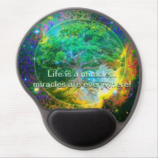 Life is a miracle, miracles are everywhere! gel mouse pad