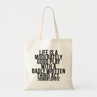 Life is a moderately good play... third act-Capote Tote Bag