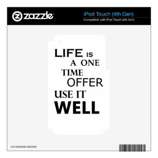 life  is a one time offer skin for iPod touch 4G