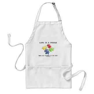 Life Is A Puzzle Have You Figured It Out Yet? Aprons