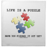 Life Is A Puzzle Have You Figured It Out Yet? Cloth Napkin