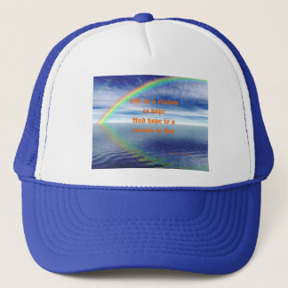Life is a reson to hope trucker hat