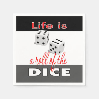 Life is a Roll of the Dice Napkin