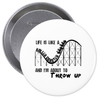 Life is a Roller Coaster Pins