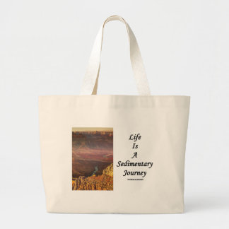 Life Is A Sedimentary Journey (Grand Canyon) Tote Bag