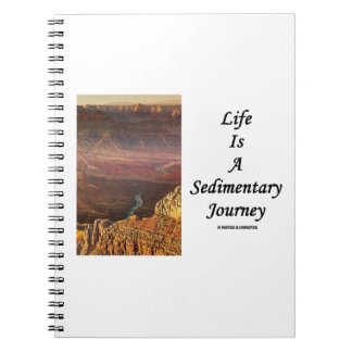 Life Is A Sedimentary Journey (Grand Canyon) Spiral Notebook