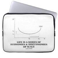Life Is A Series Of Economies & Diseconomies Scale Computer Sleeve