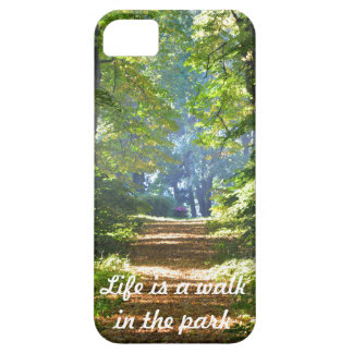 Life is a walk in the park iPhone 5 Cover