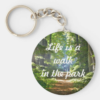 Life is a walk in the park Key Ring Basic Round Button Keychain