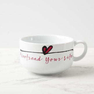 Life Is About God Works soup bowl