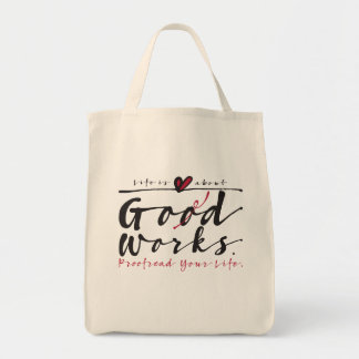 Life Is About God Works tote