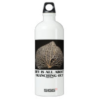 Life Is All About Branching Out (Vein Skeleton) SIGG Traveler 1.0L Water Bottle