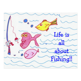 Life is all about Fishing!! Postcard