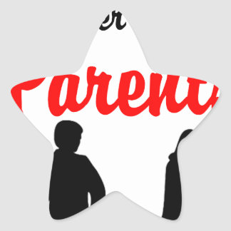 Life Is Always Better With Parents Star Sticker