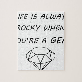 life is always rocky when you're a gem jigsaw puzzle