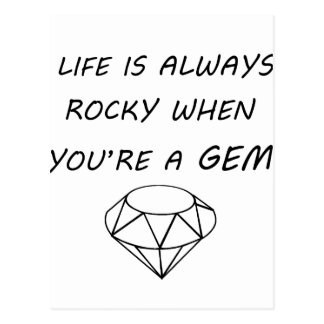 life is always rocky when you're a gem postcard