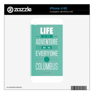 Life Is An Adventure Skins For iPhone 4S