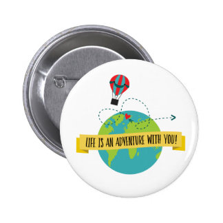 Life Is An Adventure With You Pin
