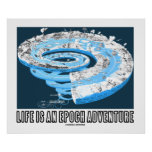 Life Is An Epoch Adventure (Geological Time) Posters