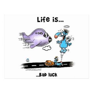 Life is Bad Luck Postcard
