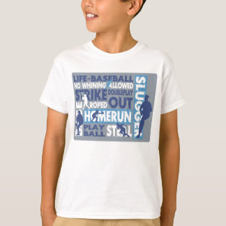 Life is Baseball T-Shirt
